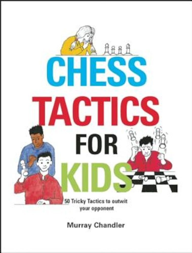 Chess Tactics for Kids, Hardcover