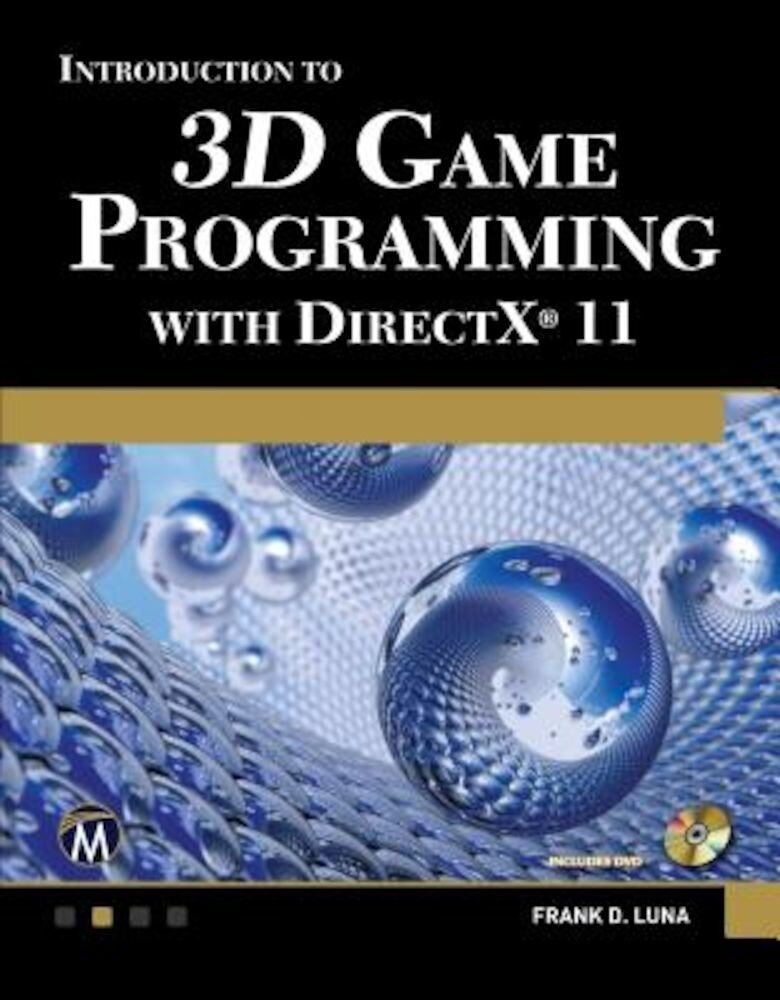 Introduction to 3D Game Programming with DirectX 11 [With DVD], Paperback
