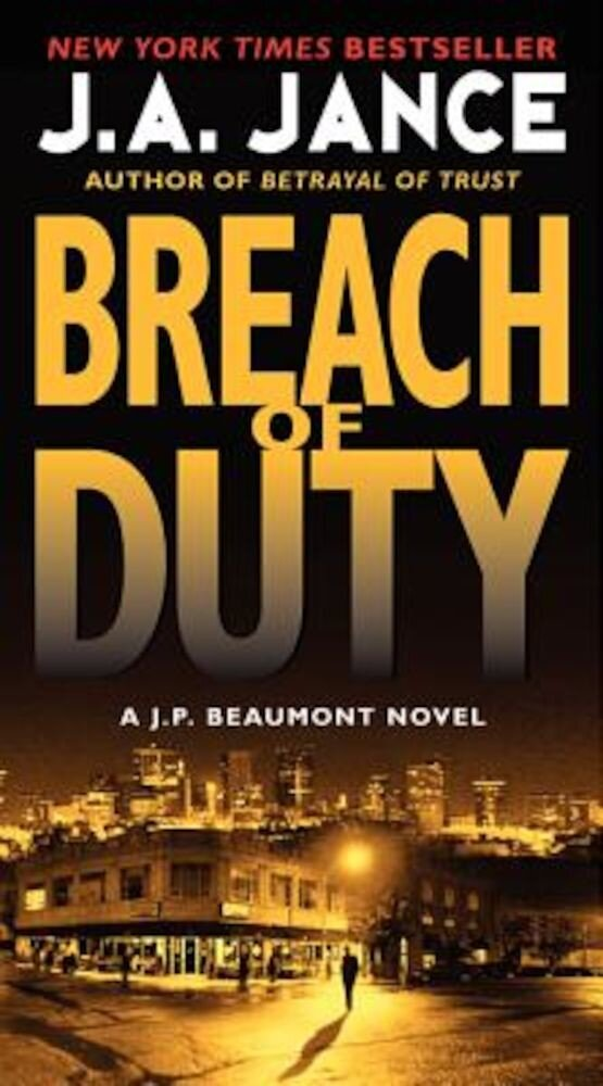 Breach of Duty: A J. P. Beaumont Novel, Paperback