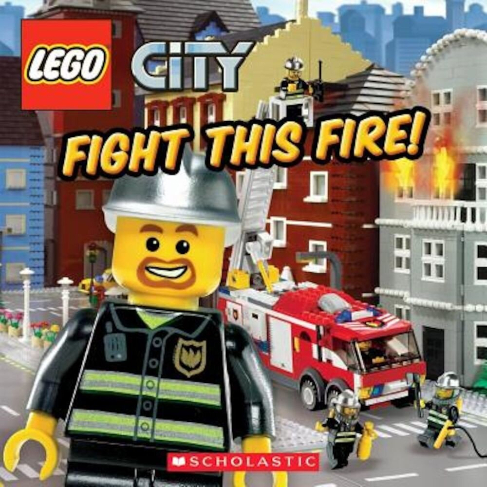 Lego City: Fight This Fire!, Paperback