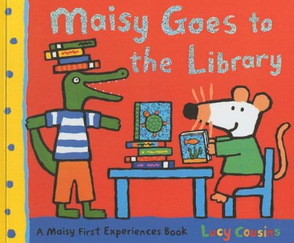 Maisy Goes to the Library, Hardcover