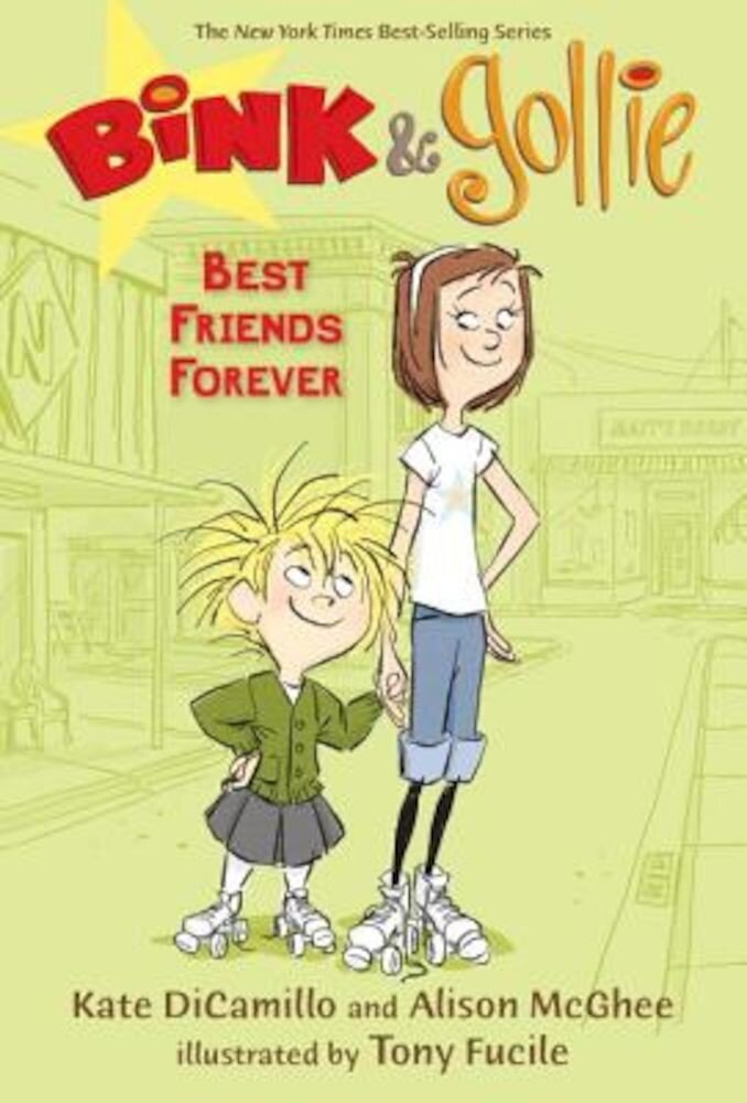 Bink & Gollie: Best Friends Forever, Hardcover