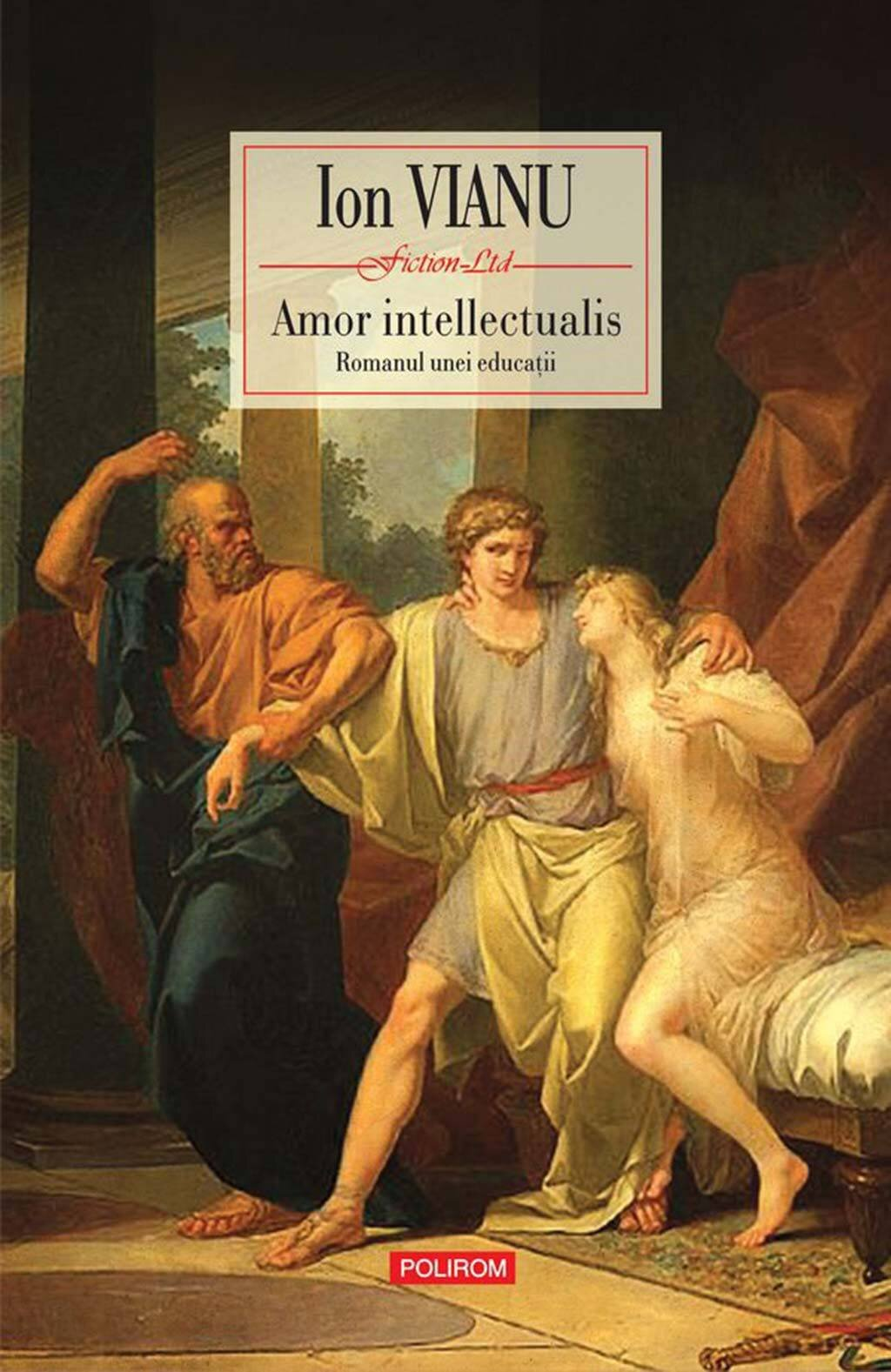 Amor intellectualis. Romanul unei educatii (eBook)