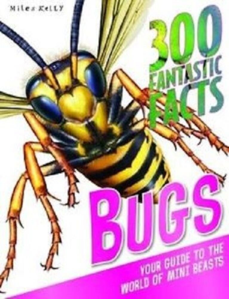 300 Fantastic Facts Bugs