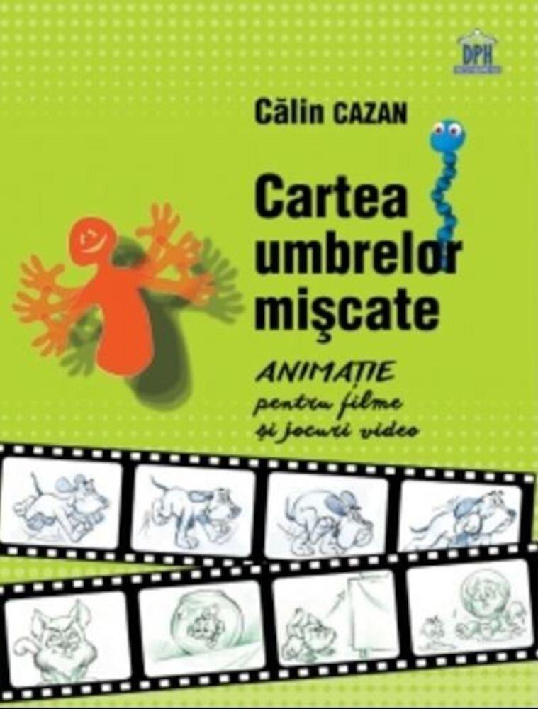 Coperta Carte Cartea umbrelor miscate - manual de animatie