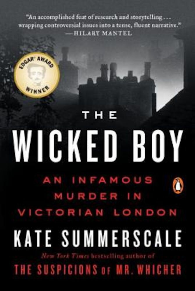 The Wicked Boy: An Infamous Murder in Victorian London, Paperback