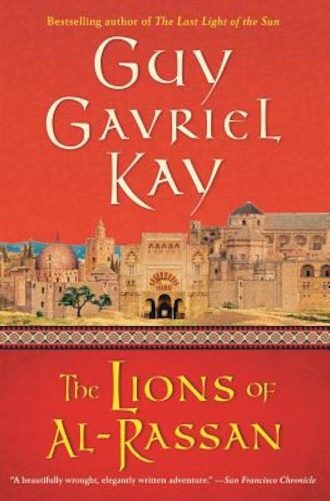The Lions of Al-Rassan, Paperback