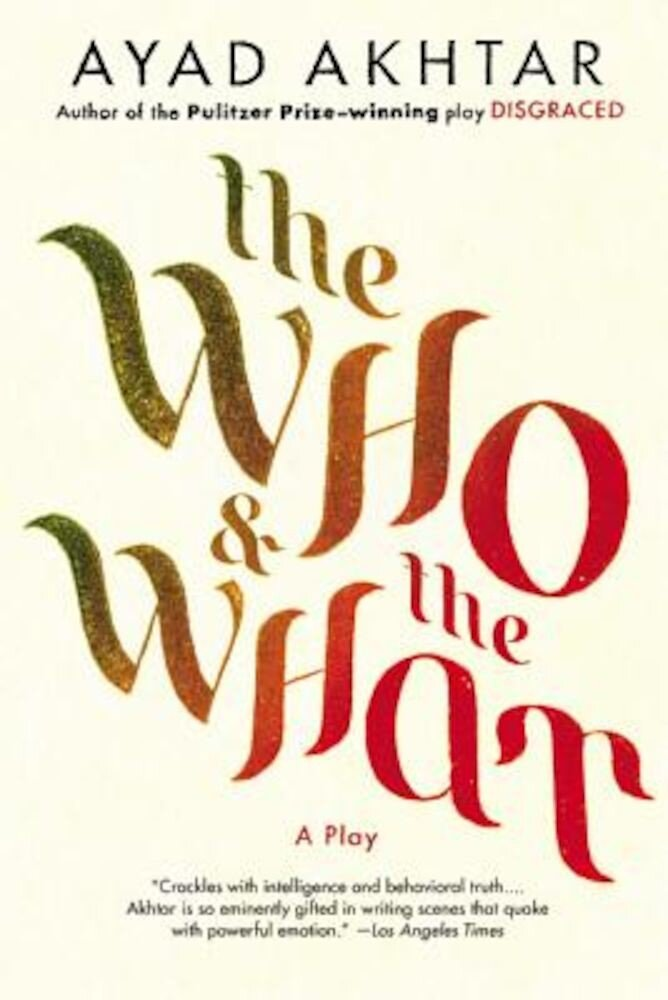 The Who & the What, Paperback
