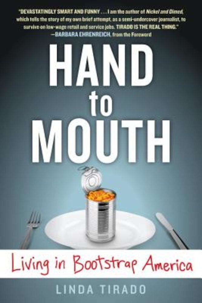 Hand to Mouth: Living in Bootstrap America, Paperback