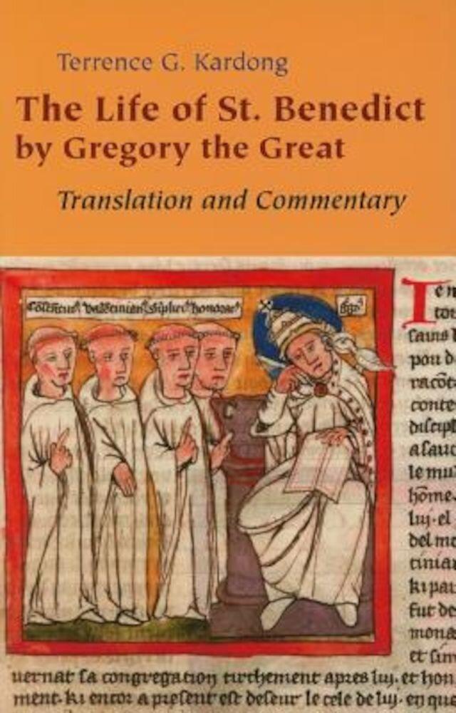 The Life of Saint Benedict, Paperback