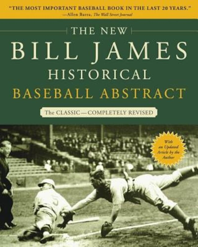 The New Bill James Historical Baseball Abstract, Paperback