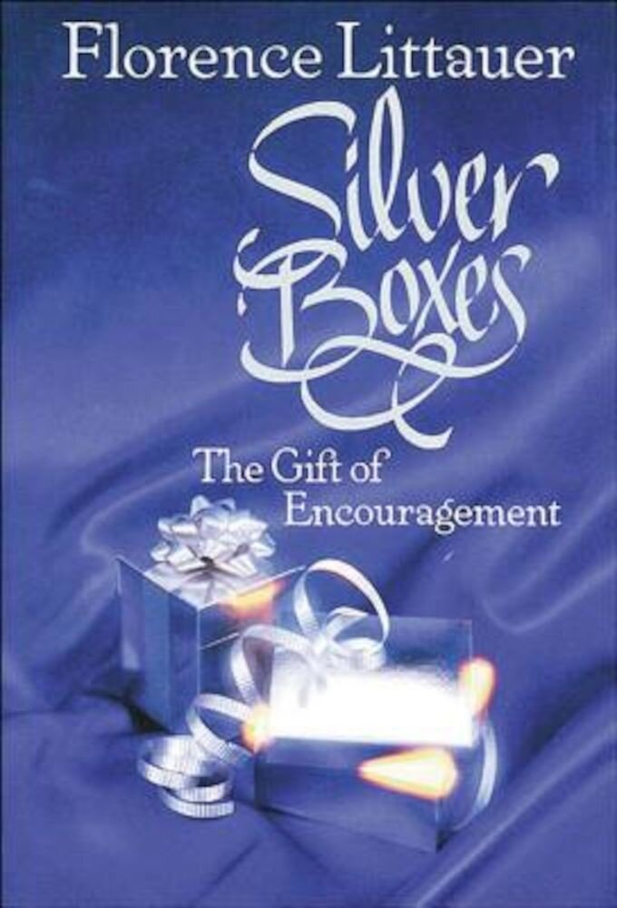 Silver Boxes: The Gift of Encouragement, Paperback