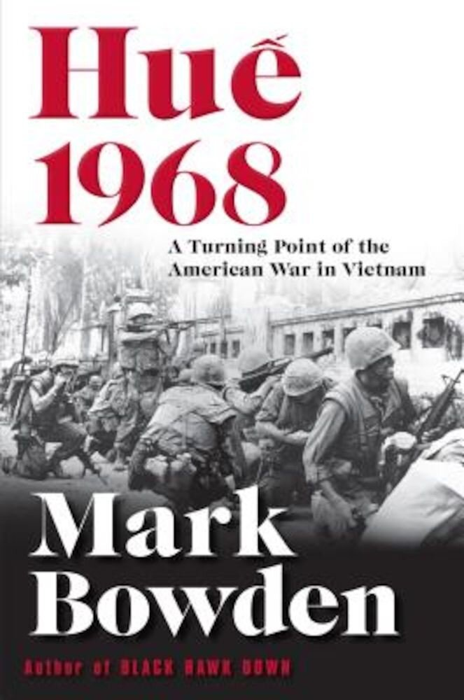 Hue 1968: A Turning Point of the American War in Vietnam, Hardcover