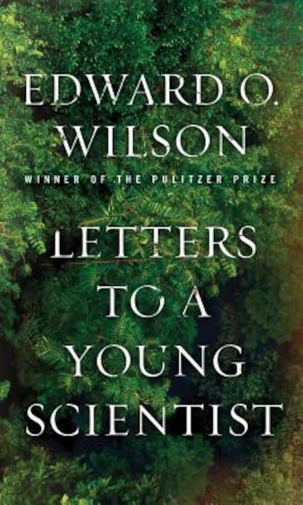 Letters to a Young Scientist, Hardcover