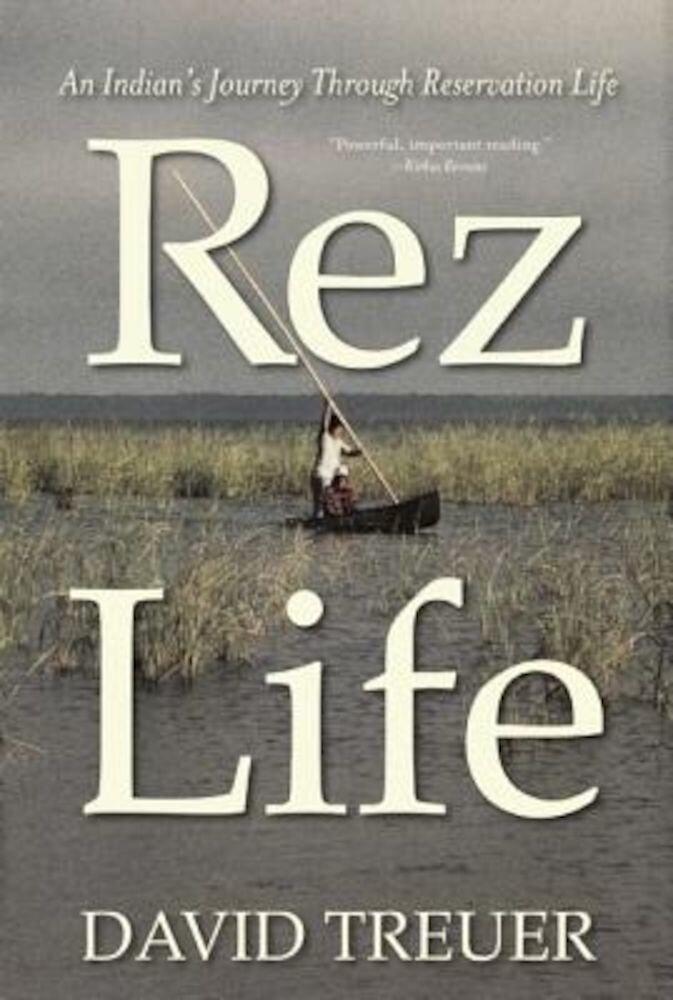 Rez Life, Paperback