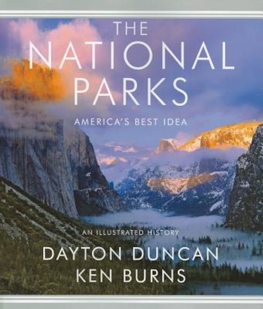 The National Parks: America's Best Idea, Paperback