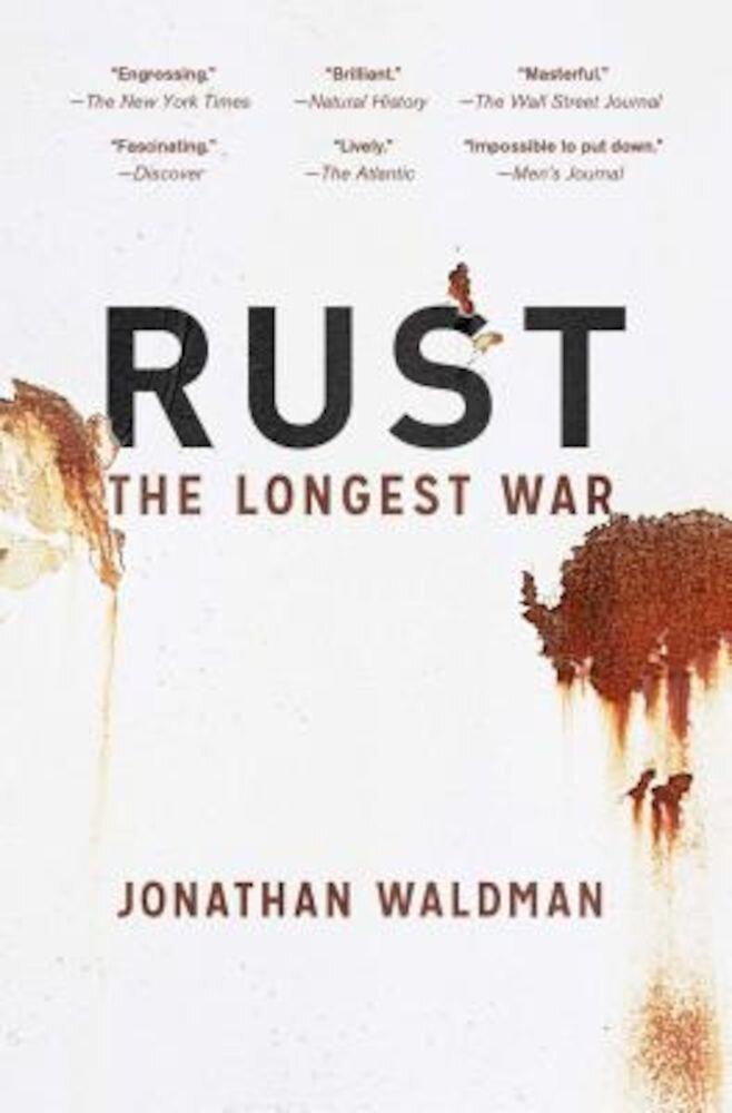 Rust: The Longest War, Paperback