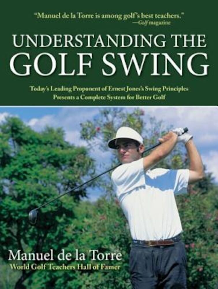 Understanding the Golf Swing, Paperback