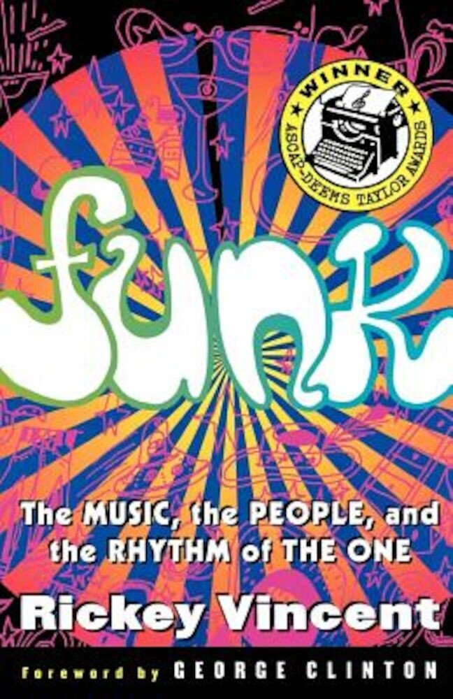 Funk: The Music, the People, and the Rhythm of the One, Paperback