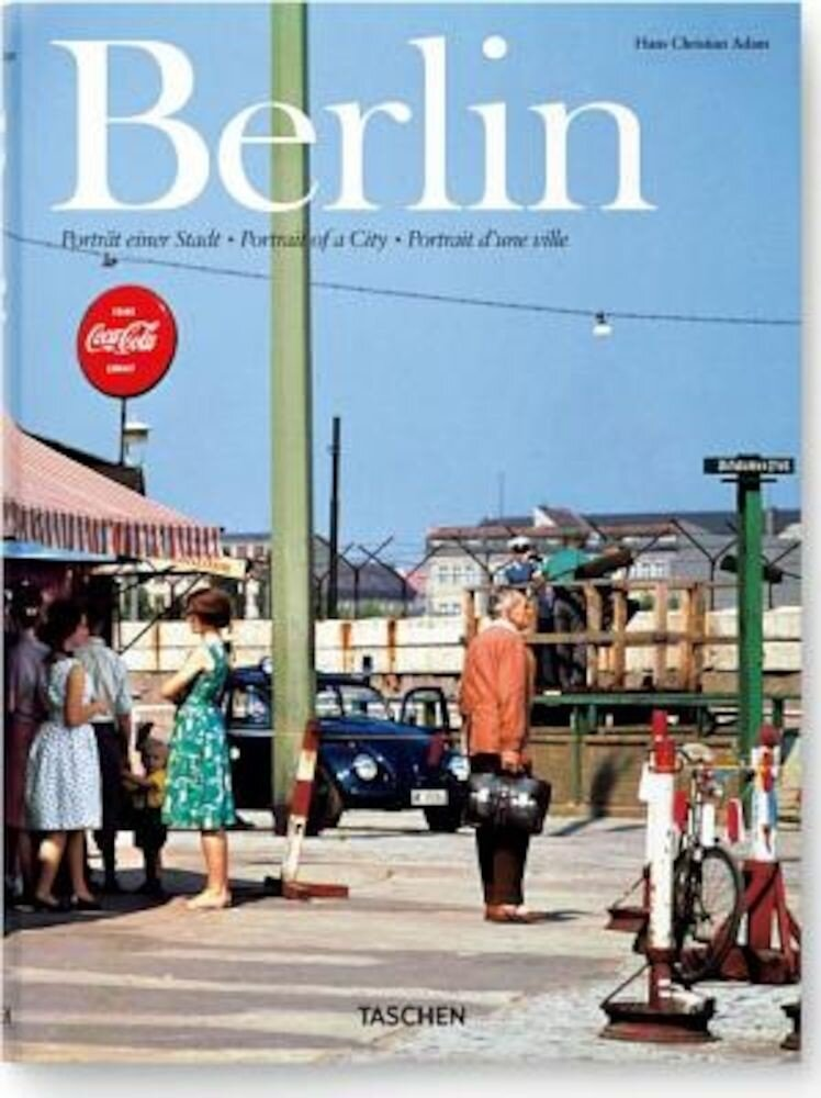 Berlin: Portrait of a City, Hardcover