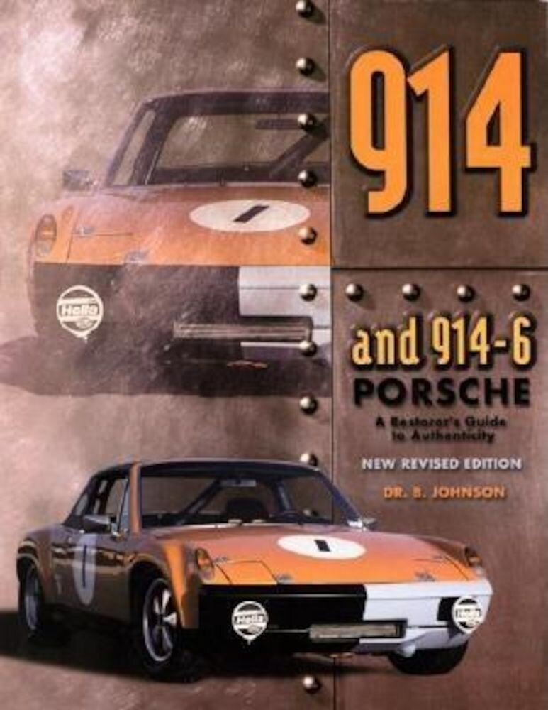 914 Porsche: A Restorer's Guide to Authenticity, Paperback