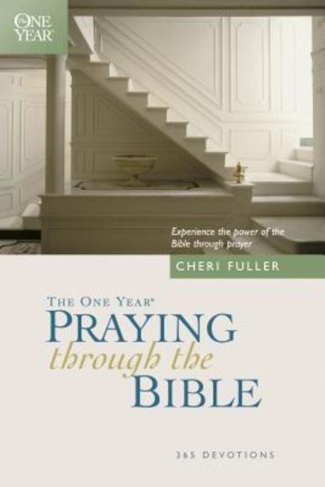 The One Year Praying Through the Bible, Paperback
