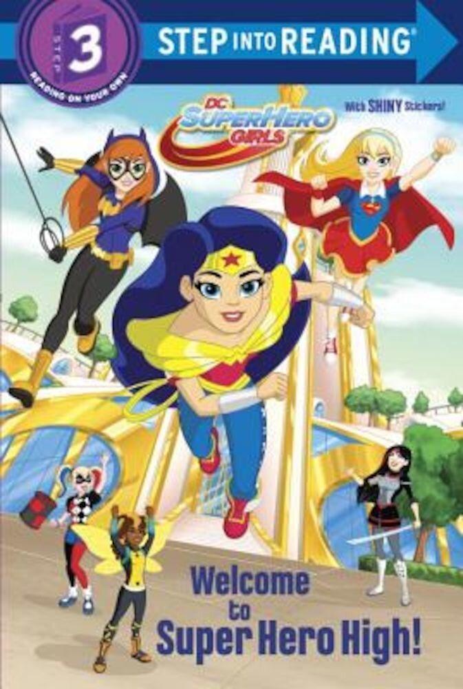 Welcome to Super Hero High! (DC Super Hero Girls), Paperback