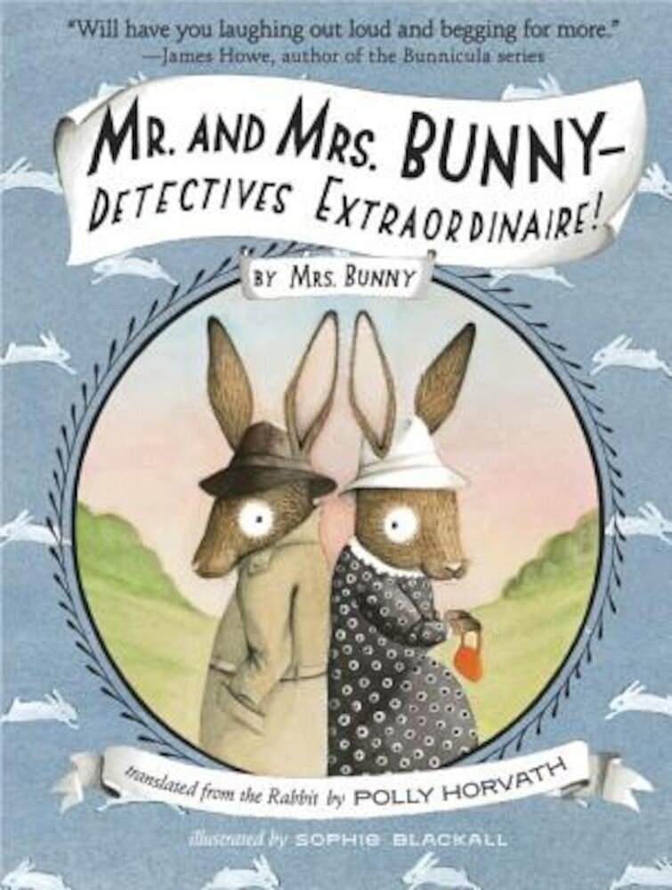 Mr. and Mrs. Bunny - Detectives Extraordinaire!, Paperback