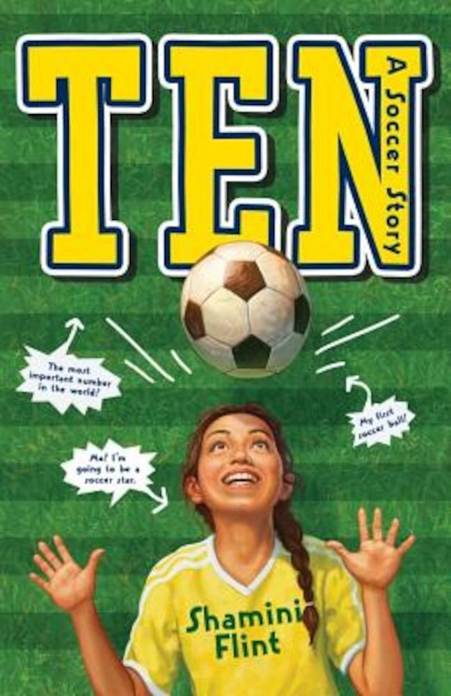Ten: A Soccer Story, Hardcover