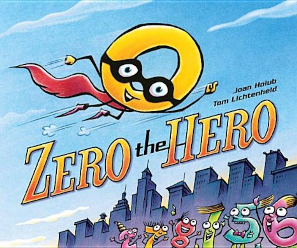 Zero the Hero, Hardcover