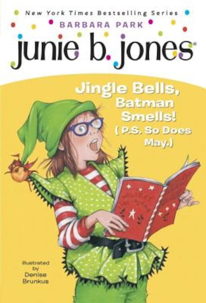 Junie B. 1st Grader Jingle Bells, Batman Smells! (P.S. So Does May) [With Cut Out Ornament], Paperback