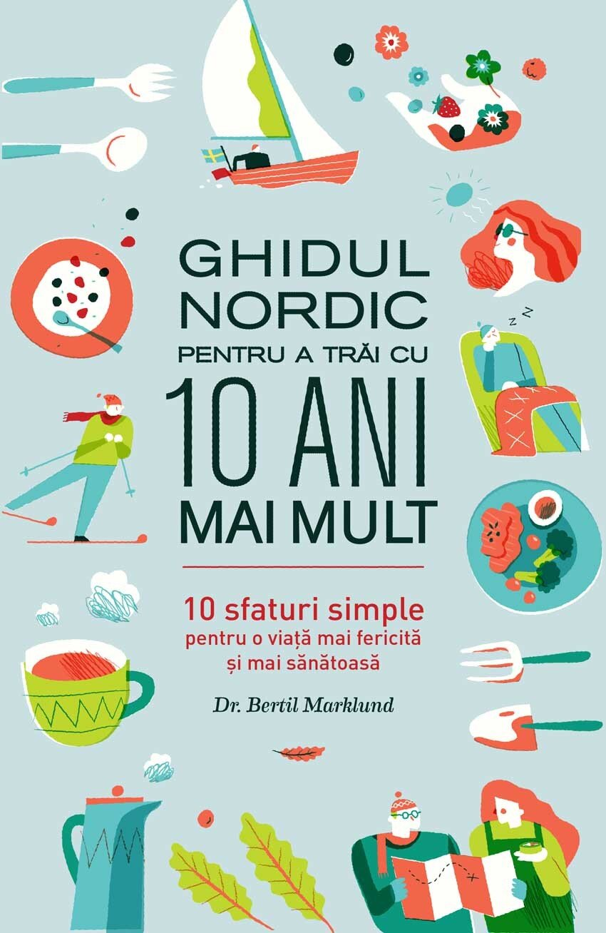 Ghidul Nordic pentru a trai cu 10 ani mai mult (eBook)