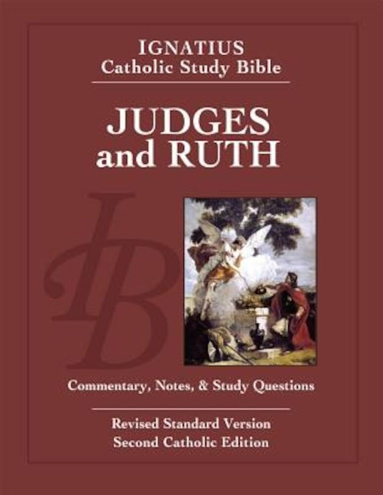 Judges and Ruth: Ignatius Catholic Study Bible, Paperback