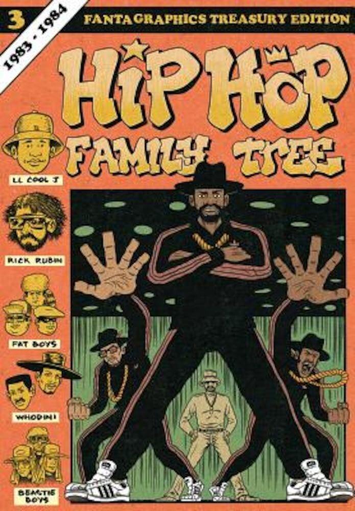 Hip Hop Family Tree Book 3: 1983-1984, Paperback