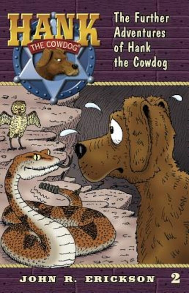 The Further Adventures of Hank the Cowdog, Paperback