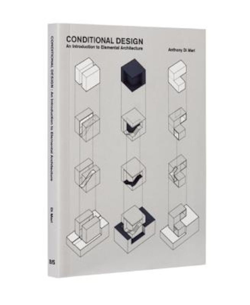 Conditional Design: An Introduction to Elemental Architecture, Paperback