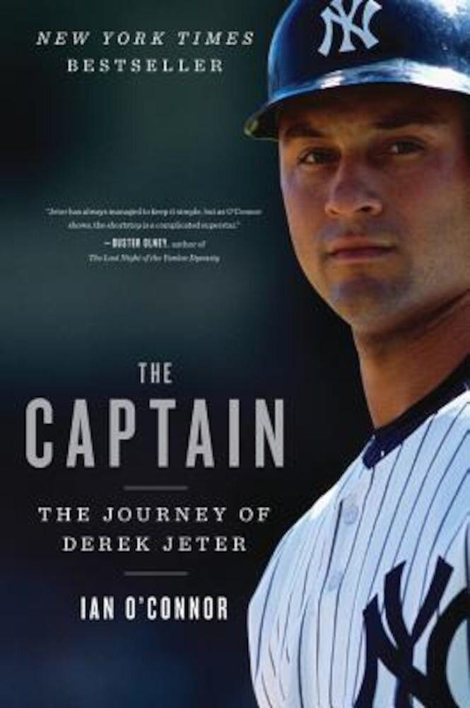 The Captain: The Journey of Derek Jeter, Paperback