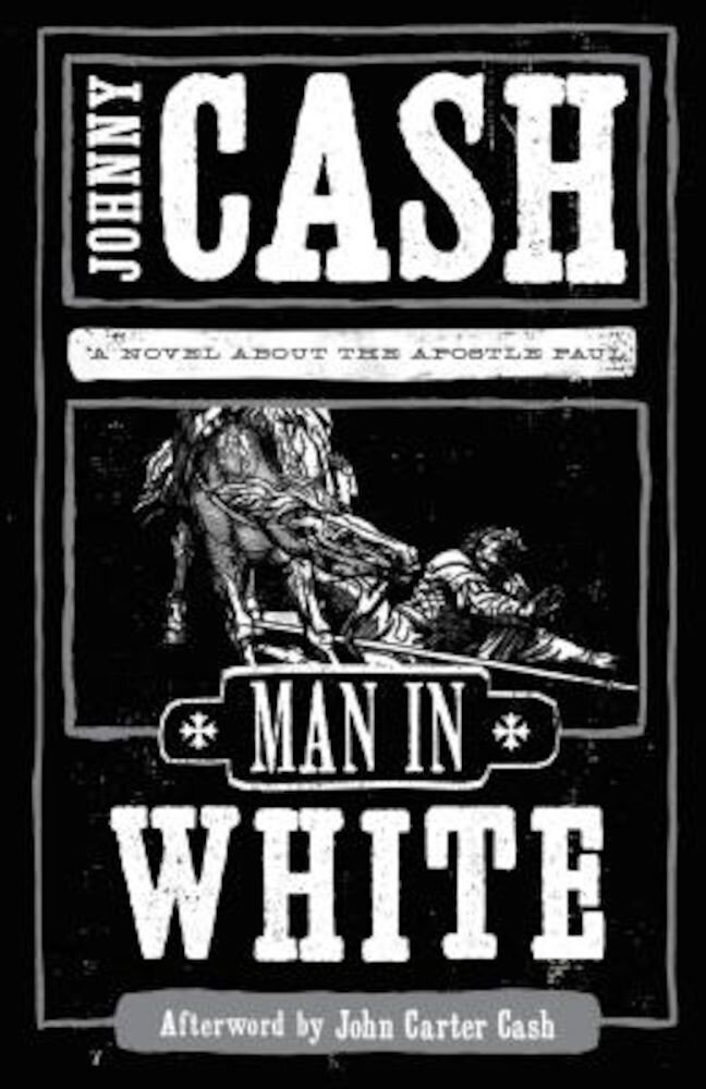 Man in White: A Novel about the Apostle Paul, Paperback