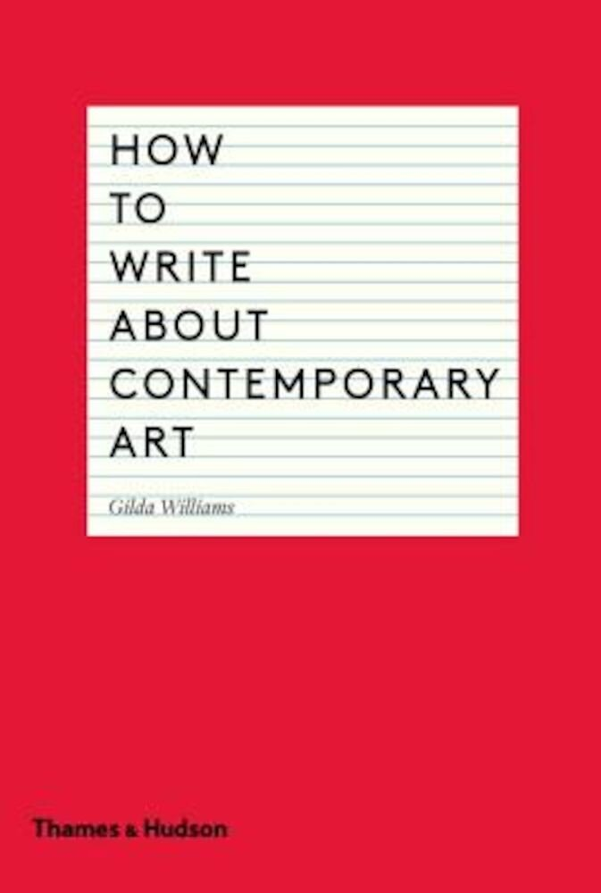 How to Write about Contemporary Art, Paperback
