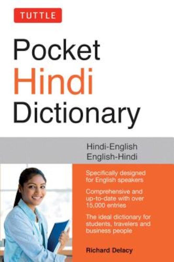 Tuttle Pocket Hindi Dictionary: Hindi-English English-Hindi (Fully Romanized), Paperback