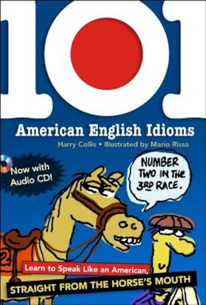 101 American English Idioms [With Audio CD], Paperback