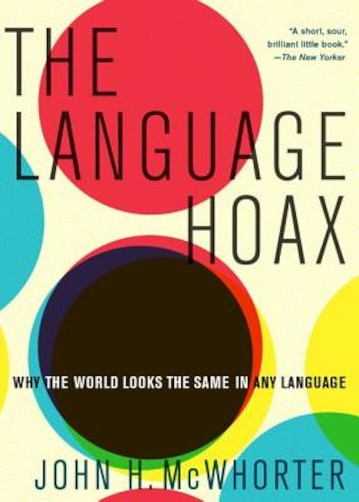 The Language Hoax, Paperback