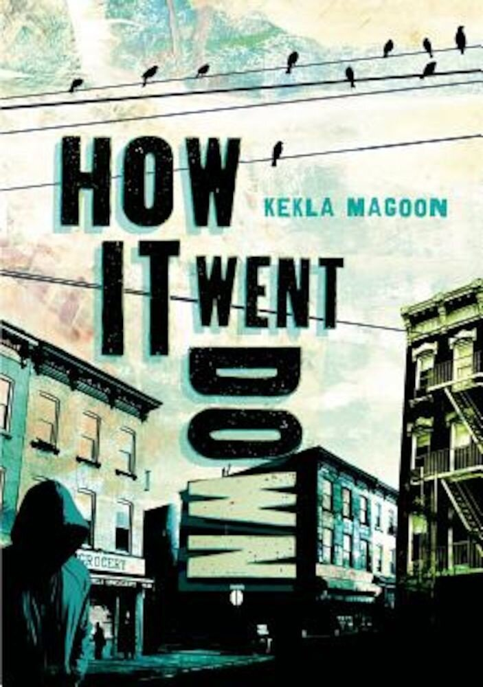 How It Went Down, Hardcover