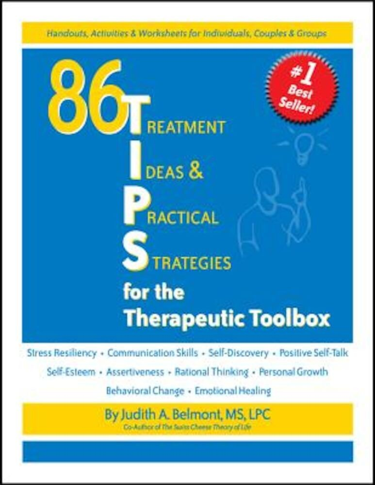 86 Tips for the Therapeutic Toolbox: Treatment Ideas & Practical Strategies, Paperback