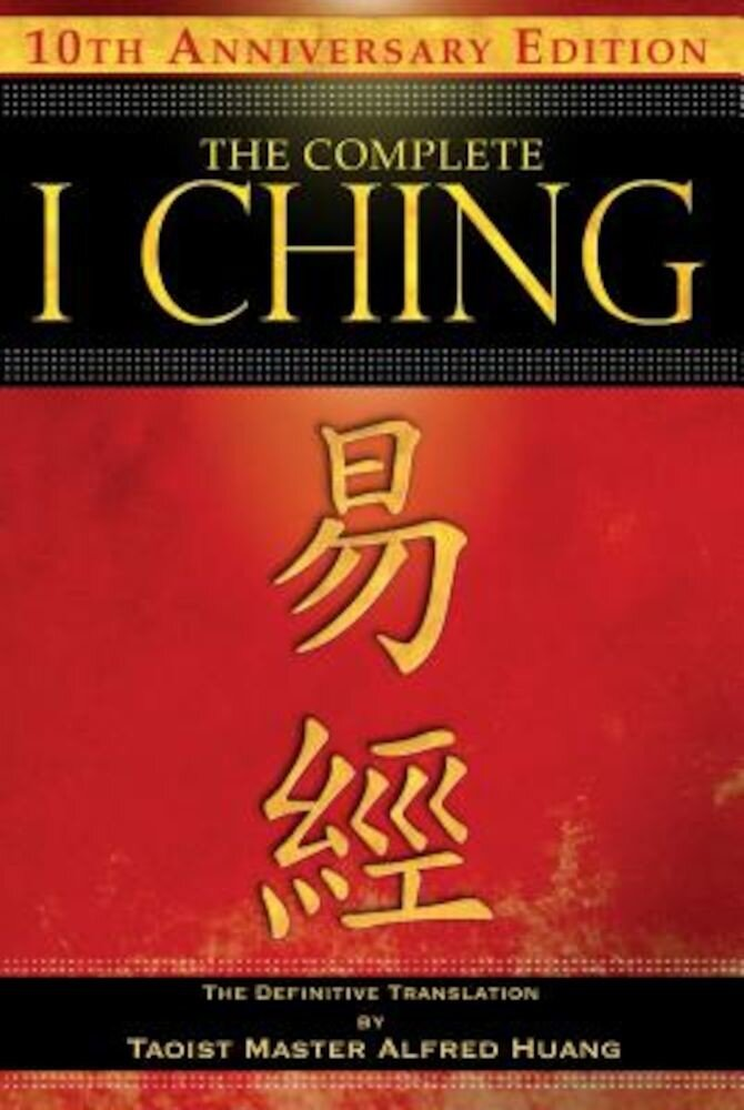 The Complete I Ching: The Definitive Translation, Paperback