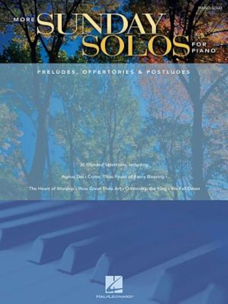 More Sunday Solos for Piano: Preludes, Offertories & Postludes, Paperback