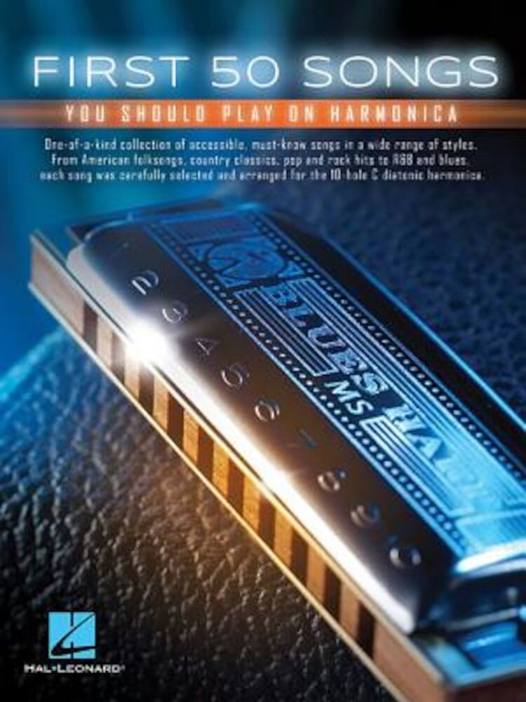 First 50 Songs You Should Play on Harmonica, Paperback