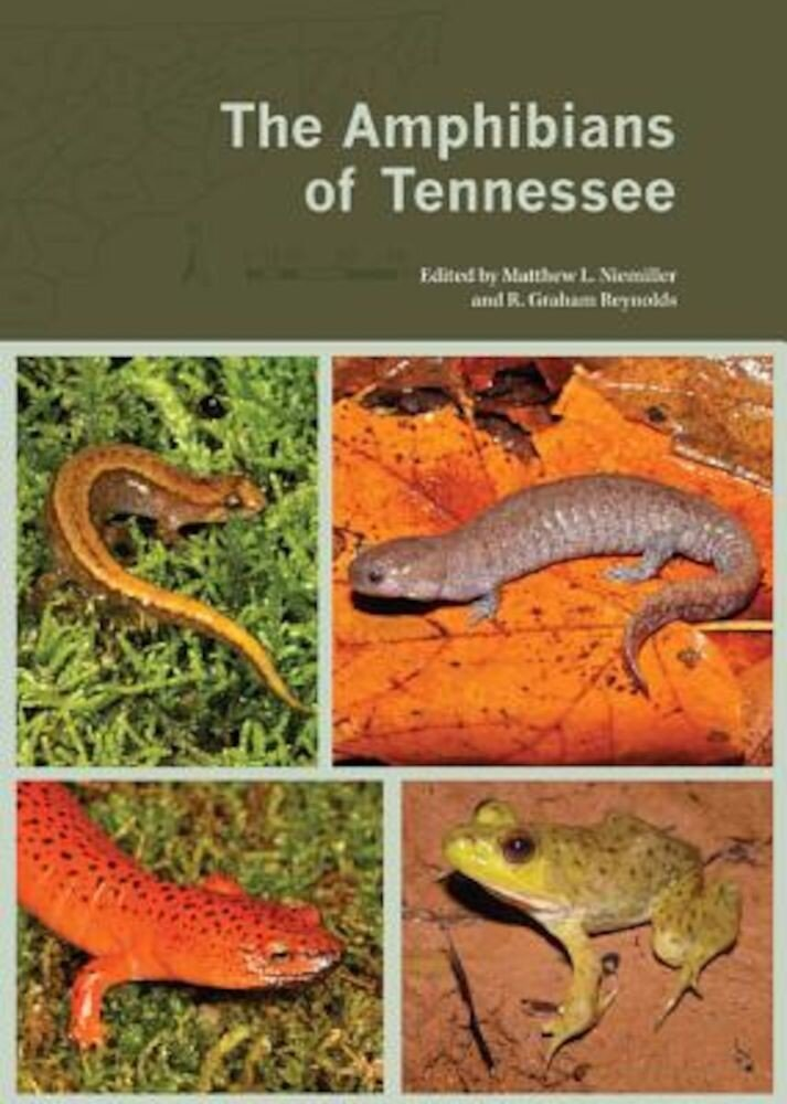 The Amphibians of Tennessee, Paperback