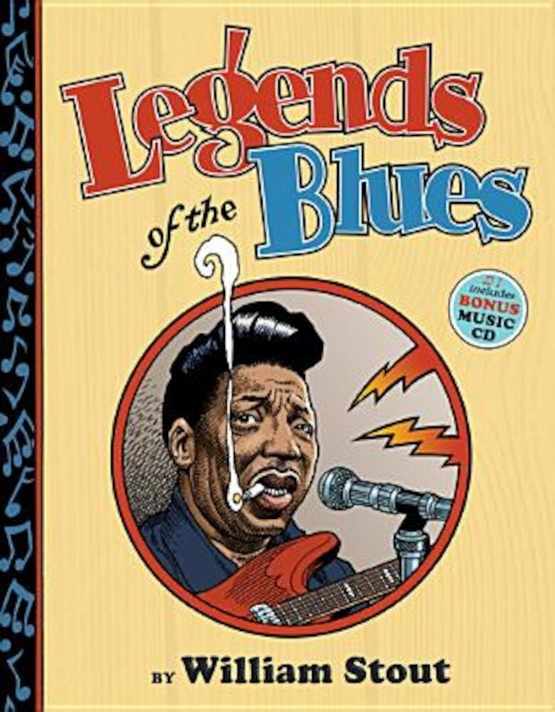Legends of the Blues [With CD (Audio)], Hardcover