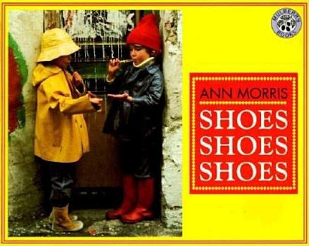 Shoes, Shoes, Shoes, Paperback